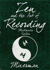 Zen And The Art Of Recording