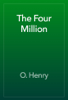 O. Henry - The Four Million 앨범 사진