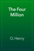 O. Henry - The Four Million artwork