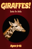 Giraffe Facts For Kids 9-12