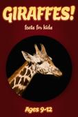 Giraffe Facts For Kids 9-12