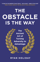Download and Read Online The Obstacle Is the Way