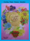 Creating Flower Essence Remedies