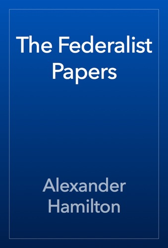 The Federalist Papers E-Book Download