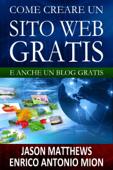 Come creare un sito web gratis: e un blog gratis