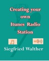 Creating Your Own ITunes Radio Station