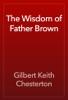 Gilbert Keith Chesterton - The Wisdom of Father Brown ilustración