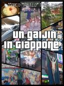 Un Gaijin in Giappone