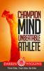 Darrin Wiggins - Champion Mind Unbeatable Athlete: Think Elite, Train Elite, Be Elite artwork