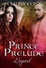 Prince, Prelude-Legend