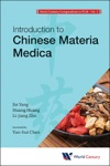World Century Compendium To Tcm - Volume 3 Introduction To Chinese Materia Medica