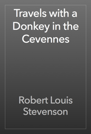 Travels with a Donkey in the Cevennes book