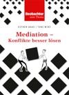 Mediation - Konflikte Besser Lsen