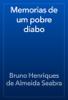 Bruno Henriques de Almeida Seabra - Memorias de um pobre diabo artwork