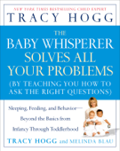 The Baby Whisperer Solves All Your Problems Book Cover