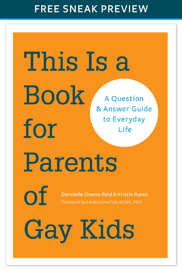 This Is a Book for Parents of Gay Kids (Sneak Preview) book