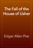 Edgar Allan Poe - The Fall of the House of Usher artwork