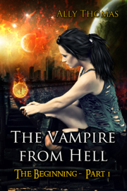 The Vampire from Hell: (Part 1) - The Beginning book