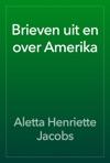 Brieven Uit En Over Amerika