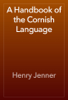 Henry Jenner - A Handbook of the Cornish Language artwork
