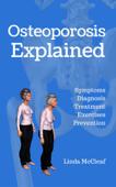 Osteoporosis Explained