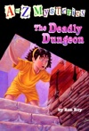 A To Z Mysteries The Deadly Dungeon