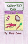 Caterpillars Cafe