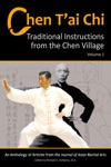 Chen Tai Chi Traditional Instructions From The Chen Village Vol 1