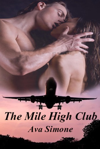 Ava Simone - The Mile High Club