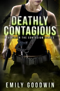 Deathly Contagious (The Contagium Series Book 2)