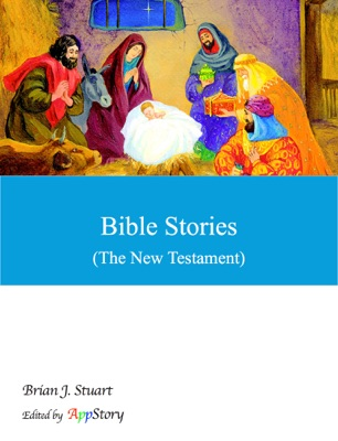Bible Stories (The New Testament)
