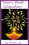 Tanias Diwali Celebration