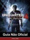 Uncharted 4 A Thiefs End Guia No Oficial