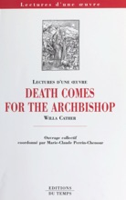 «Death comes for the Archbishop», Willa Cather