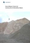 End-of-Waste Criteria For Construction  Demolition Waste