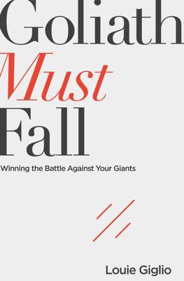 Goliath Must Fall - Louie Giglio book