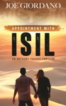 Appointment With ISIL An Anthony Provati Literary Thriller