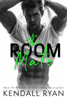 Kendall Ryan - The Room Mate  artwork
