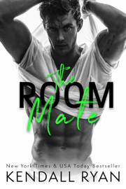 The Room Mate - Kendall Ryan book summary