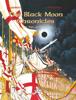 Olivier Ledroit & François Froideval - The Black Moon Chronicles - Volume 1 - The Sign of Darkness artwork