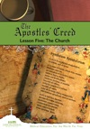 The Apostles Creed Lesson Five