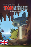 Tom & TK13 #1: Thunder Valley