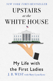 Upstairs at the White House PDF Download