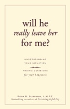 Will He Really Leave Her For Me?