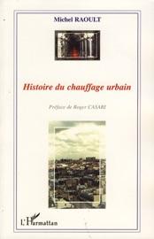 HISTOIRE DU CHAUFFAGE URBAIN