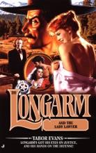 Longarm #281: Longarm And The Lady Laywer