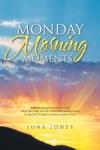 Monday Morning Moments