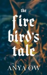 The Firebirds Tale