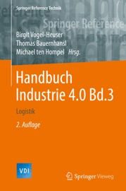 Handbuch Industrie 4.0 Bd.3 - Birgit Vogel-Heuser, Thomas Bauernhansl & Michael ten Hompel