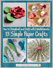 How to Scrapbook and Craft with Embellishments
